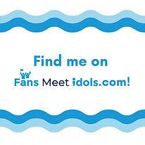 I'm on Fans Meet Idols - wave design.jpg