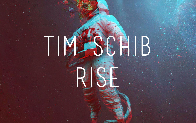 Tim Schib - Rise