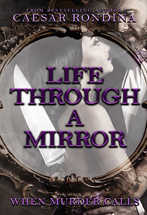 Life Through A Mirror When Murder Calls Book 3 Murder Mystery Book