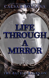 Life Through A Mirror The Battle Rages On Book 2 Murder Mystery Book
