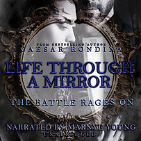 Life Through A Mirror The Battle Rages Book 2 Murder Mystery Audiobook