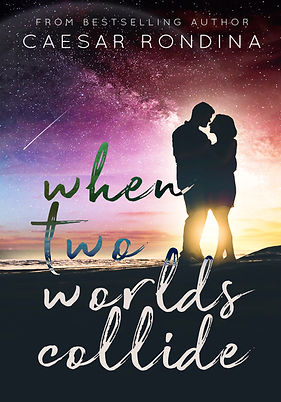 When Two Worlds Collide Love Story