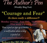 COURAGE and FEAR - Is there really a difference?