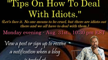 TIPS ON HOW TO DEAL WITH IDIOTS.