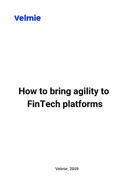 How to bring agility to FinTech platform