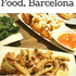The food...alas the food in Barcelona