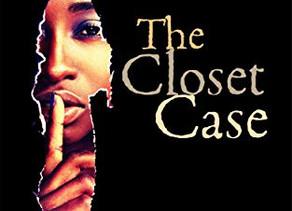 """The Closet Case"" | Review"