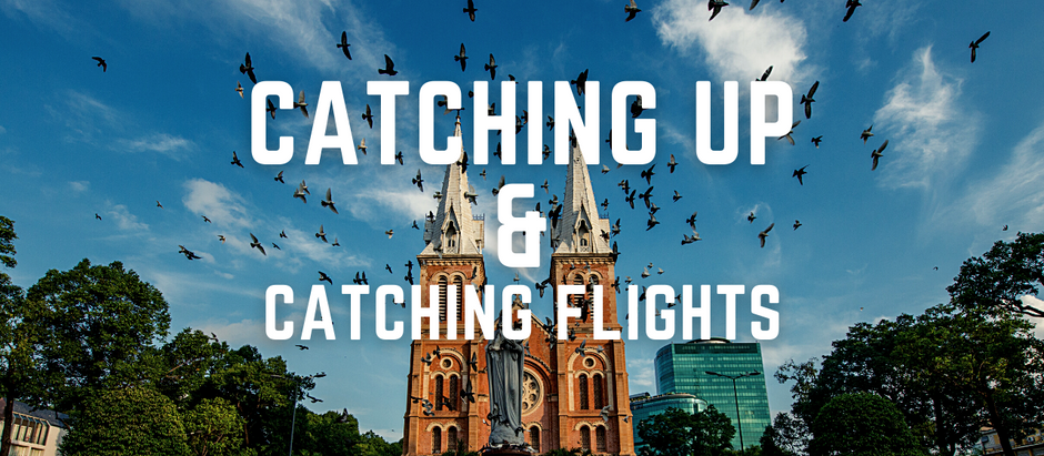 Catching Up and Catching Flights! | Wandering Soup