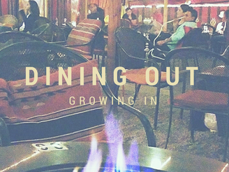 Dining Out and Growing In