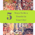 5 Ways To Be a Tourist in Your City!   Wandering Travel Tours