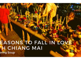 5 Reasons to fall in love with Chiang Mai | Wandering Soup