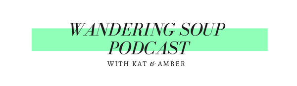 Wandering Soup Podcast