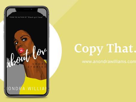 Copy that...| Anondra Williams