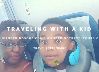 Traveling with a Kid | Wandering Soup
