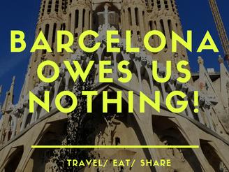 Barcelona...owes us nothing