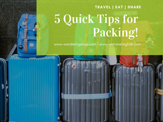 5 Quick Tips for Packing! | Wandering Travel Tours