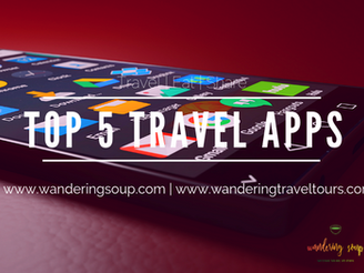 5 Best Travel Apps | Wandering Travel Tours