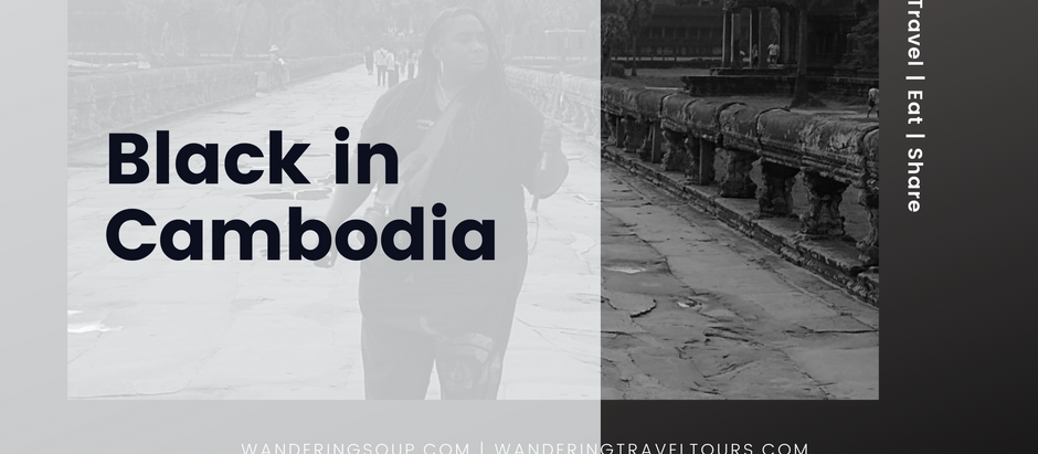 Black in Cambodia | Wandering Soup