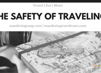 The Safety of Traveling   Wandering Travel Tours