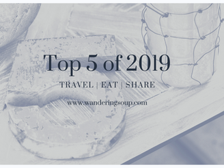Top FIVE of 2019 | Wandering Soup