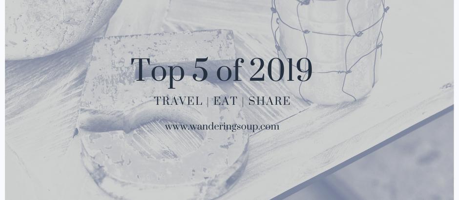 Top FIVE of 2019 | Wandering Soup