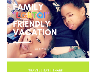 """Family """"LGBTQI"""" Friendly Vacation 