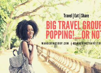 Big Travel Groups Popping!....or Not? | Wandering Travel Tours