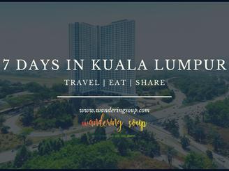 7 Days in Kuala Lumpur | Wandering Soup