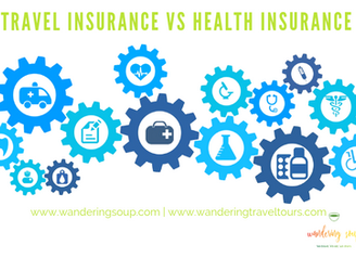 Travel Insurance vs Health Insurance | Wandering Travel Tours