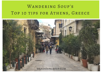 Top 10 Tips for Athens, Greece   Wandering Travel Tours