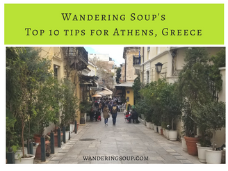 Top 10 Tips for Athens, Greece | Wandering Travel Tours