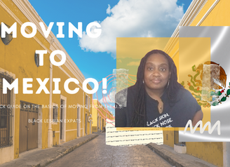 Moving to Mexico!   Wandering Soup