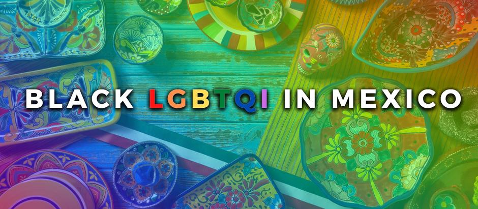 Black LGBTQI in Mexico