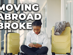 Broke and Moving Abroad