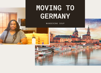 Moving to Germany   Wandering Soup