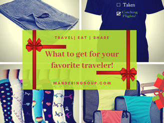 What to get your favorite traveler(and that might be you).