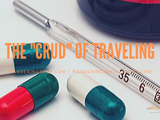 "The ""Crud"" of Traveling 