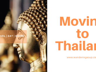 Moving to Thailand | Wandering Soup
