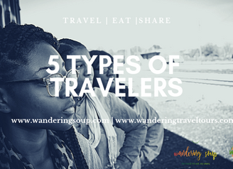 5 Types of Travelers   Wandering Travel Tours
