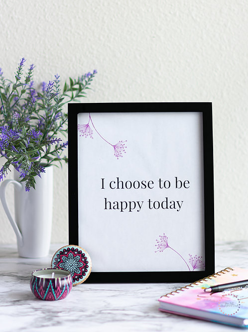 Happiness is My Choice Poster