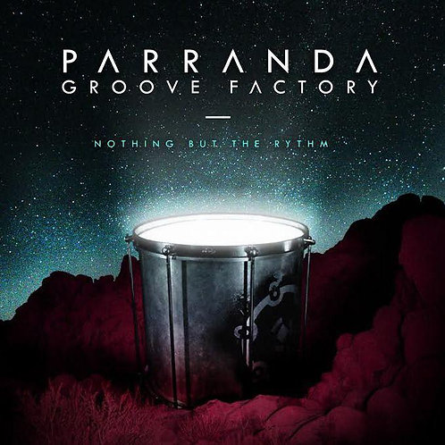 CD - Parranda Groove Factory - Nothing but the Rhythm