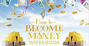 How to become money workbook.PNG