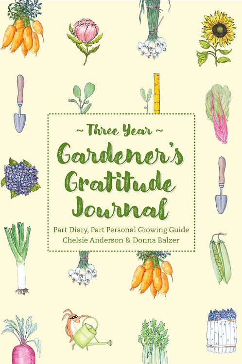 Three Year Gardener's Gratitude Journal