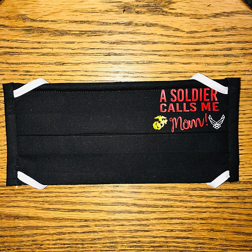 A Soldier Calls Me Mom Mask