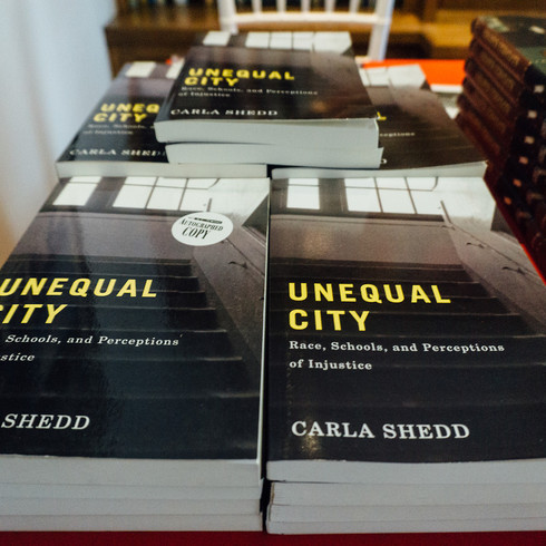 Unequal City: Race, Schools, and Perception of Injustice by Carla Shedd.