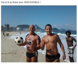IRREVERSIBLE AU BRESIL
