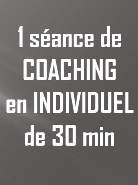 Coaching individuel - 1 séance 30min