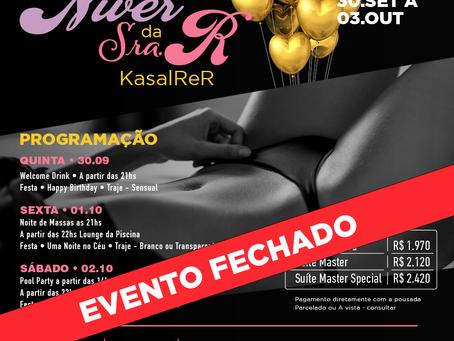 De 30 setembro a 3 outubro 2021, Niver da Sra. R KasalReR