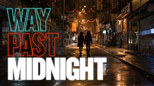 Way Past Midnight.jpg