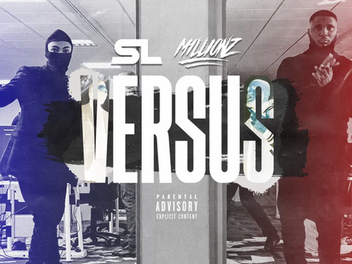 "SL &  M1llionz  Face off  on  ""Versus"""